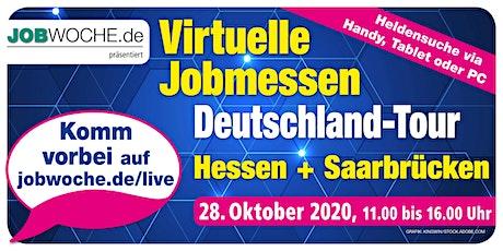 Jobwoche Virtuelle Jobmesse für Hessen + Saarbrücken Tickets