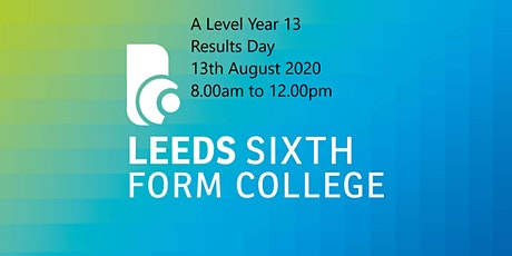 AL -Year 13- Results day - invite only- 9:00am tickets