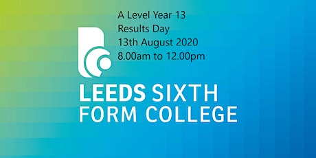 AL -Year 13- Results day - invite only- 9:30am tickets