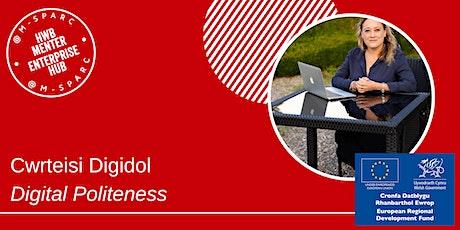 Covid-19: Cwrteisi Digidol/Digital Politeness tickets