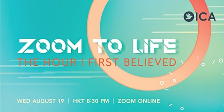 Zoom to Life - The Hour I First Believed tickets