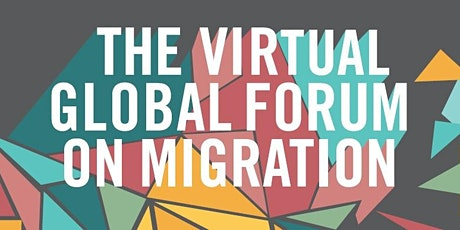 Virtual Global Forum on Migration tickets