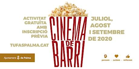 Cinema de barri. Districte Platja de Palma i Pla d entradas