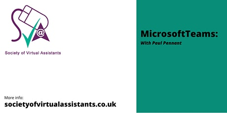 Microsoft Teams for Virtual Assistants - with PAul Pennant tickets