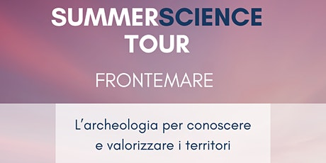 Summer Science Tour - Fronte mare biglietti