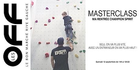 Les OFF: Masterclass  Champion Spirit x Le Bon Marché Rive Gauche billets