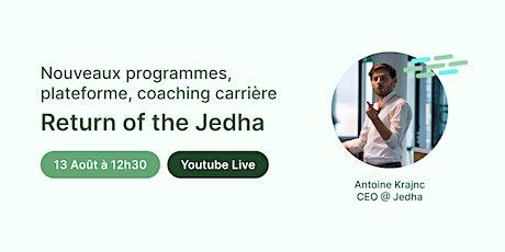 [Jedha Webinar] Nouveaux programmes, plateforme, on vous explique tout ! billets