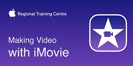 Making Video with iMovie Tickets