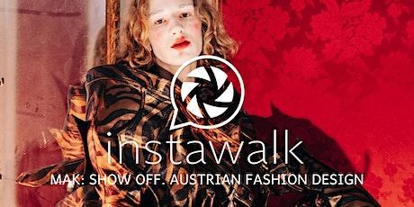 MAK Tour - SHOW OFF. Austrian Fashion Design Tickets