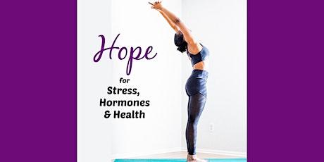 Special Webinar Event: Stress, Hormones & Health tickets