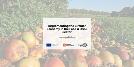 Implementing the Circular Economy in the Food & Drink Sector tickets