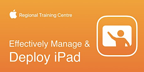 Effectively Manage & Deploy iPad tickets