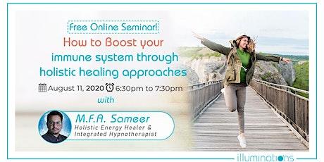 Boost  immune system through holistic healing tickets