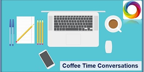 August Coffee Time Conversations tickets