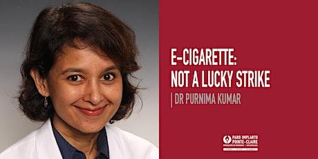 E-Cigarette: Not a lucky strike billets