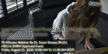 Legal and Contractual Perspectives of Managing the Remote/Virtual Employee tickets