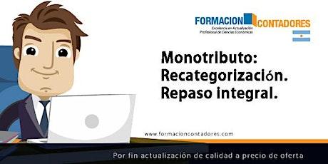 GRABACION - Monotributo: Recategorización. Repaso integral. entradas