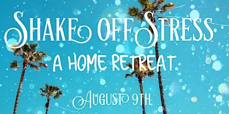 Shake Off Stress - (ONLINE) tickets