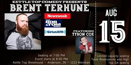 Kettle Top Comedy Presents: Brent Terhune tickets