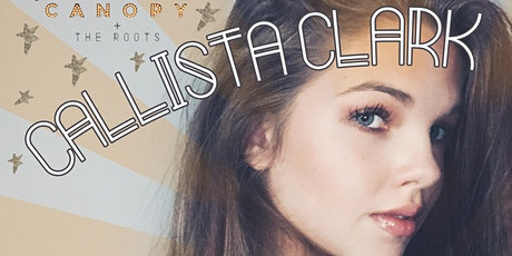 Callista Clark :: Emerging Country Singer-Songwriter LIVE in the Roots tickets