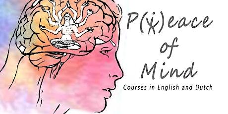Mindfulness Workshop - P(i)eace of Mind -  De Reis naar de innerlijke Vrouw tickets