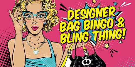 Designer Bag Bingo & Bling Thing tickets