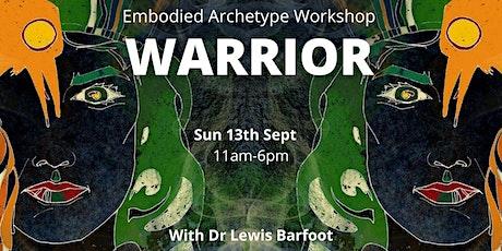 Embodied Archetype  Workshop - WARRIOR tickets