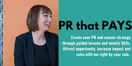 PR that PAYS: Create your PR and comms strategy for success tickets
