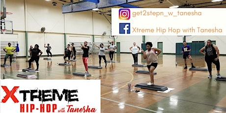Xtreme Hip Hop with Tanesha tickets