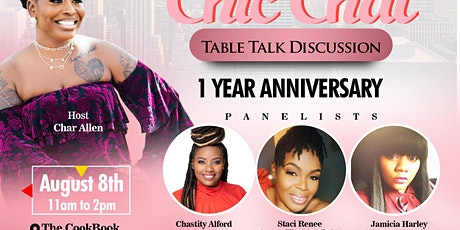 Chic Chat Table Talk Discussion-1 Year Anniversary tickets