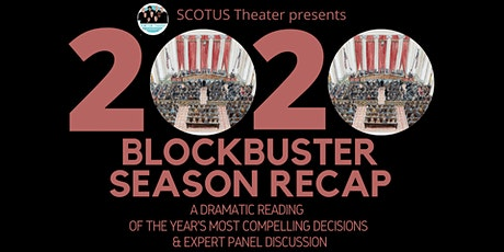 SCOTUS Theater 2020 Blockbuster Season Recap tickets