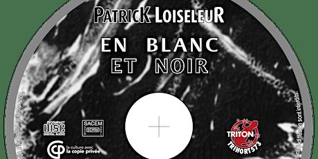 EN BLANC ET NOIR - nouvel album ! billets