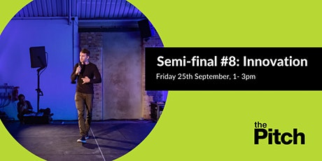 The Pitch 2020 Semi-finals: Innovation tickets