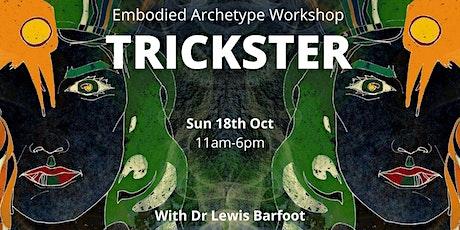 Embodied Archetype Workshop - TRICKSTER tickets