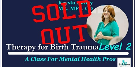 Therapy for Birth Trauma Level 2 tickets