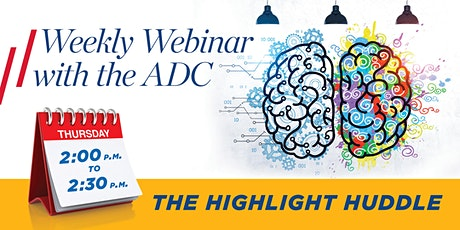ADC Weekly Webinar - The Highlight Huddle tickets
