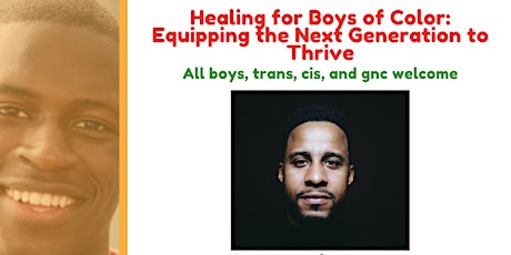 Healing for Boys of Color: Equipping the Next Generation to Thrive (10-14) tickets