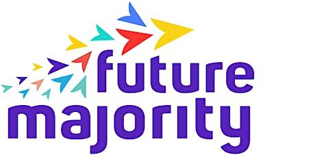 Future Majority's First Birthday Fundraiser tickets