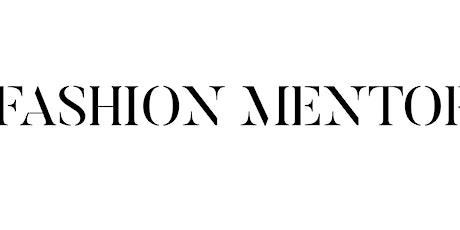 Fashion Mentorship tickets