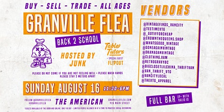 The Granville Flea - Back 2 School - Summer Pop Up! tickets