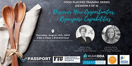 Food Players Training Series: Discover New Opportunities (Session 3 of 5) tickets