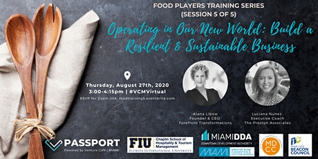 Food Players Training Series: Operating in Our New World (Session 5 of 5) tickets