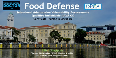 Food Defense  Qualified Individuals FSPCA (IAVA-QI) Training: Singapore tickets
