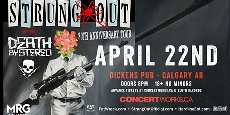 Strung Out (30 YR Anniversary) w/ Death By Stereo + More TBA tickets
