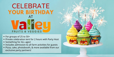 Birthday Parties At Valley Fruits & Veggies tickets