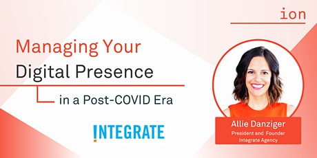 Managing Your Digital Presence in a Post-COVID Era tickets