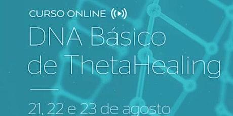 Curso de ThetaHealing Oficial DNA Básico ONLINE ingressos