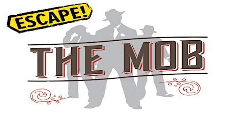 Escape the Mob tickets