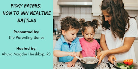 Picky Eaters: How to Win Mealtime Battles tickets