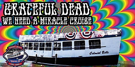 Colonial Belle Grateful Dead Miracle Cruise Too tickets